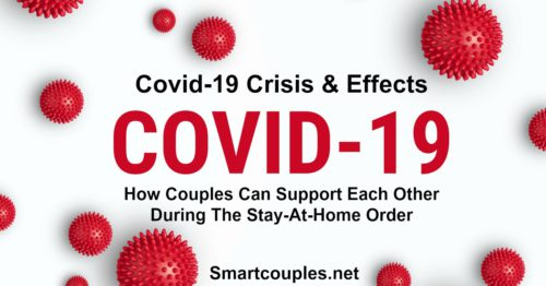 How Couples Can Support Each Other During The Stay-At-Home Order - Covid-19 Lock down, PART ONE