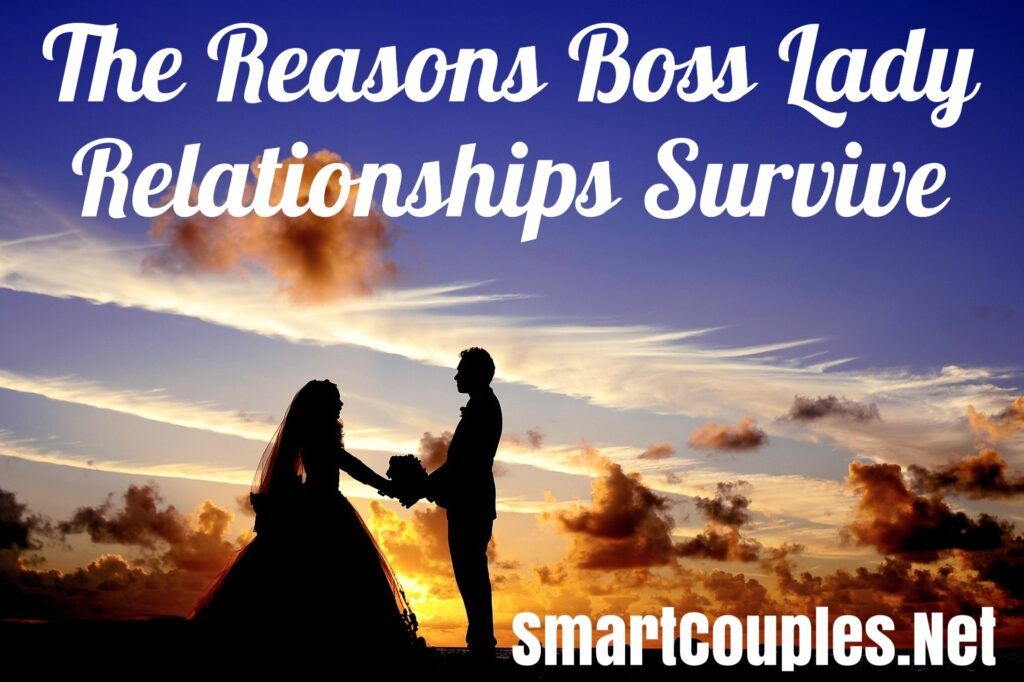The Reasons Boss Lady Relationships Survive