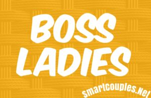 What Is A Boss Lady - Successful Relationship Tips